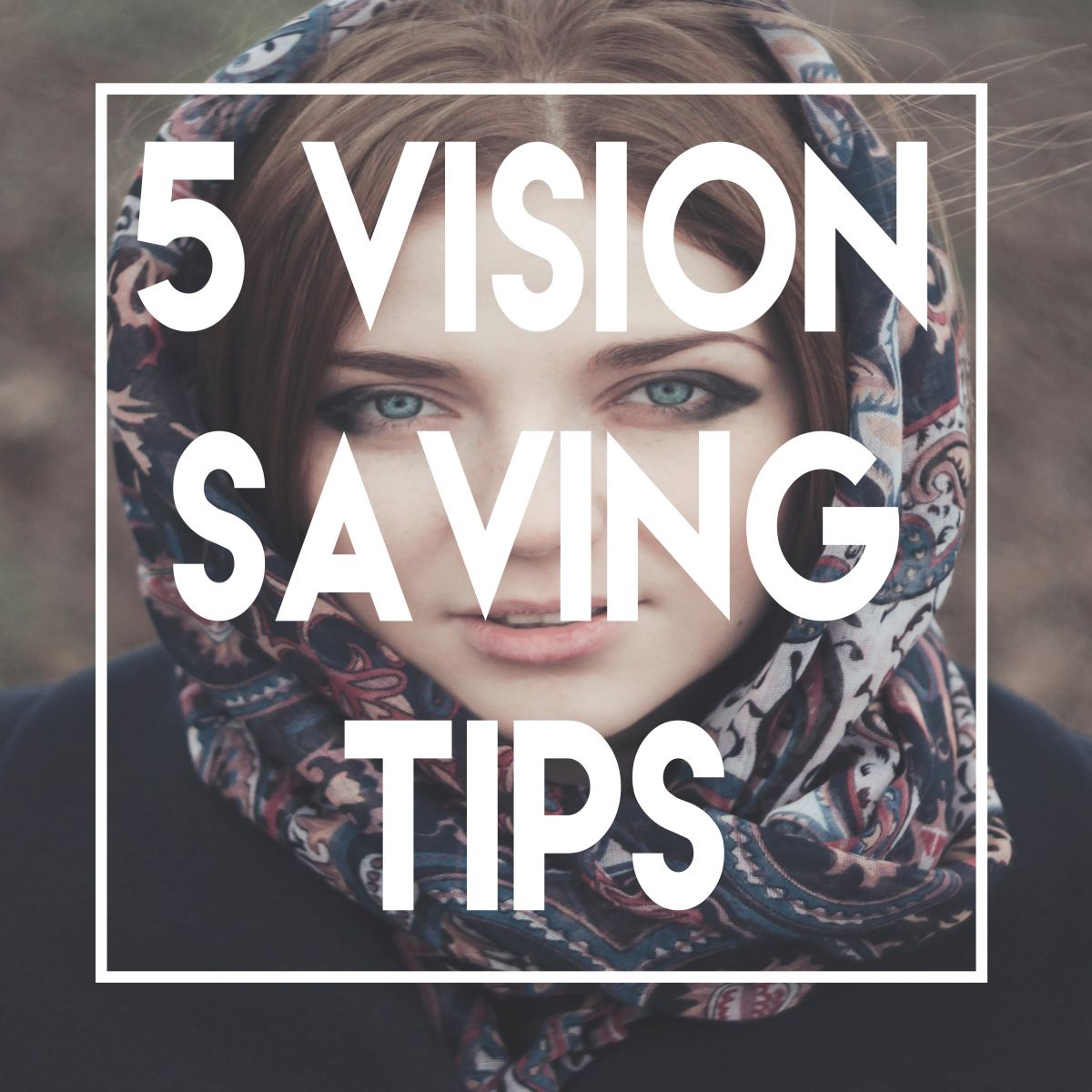 Vision saving tips image