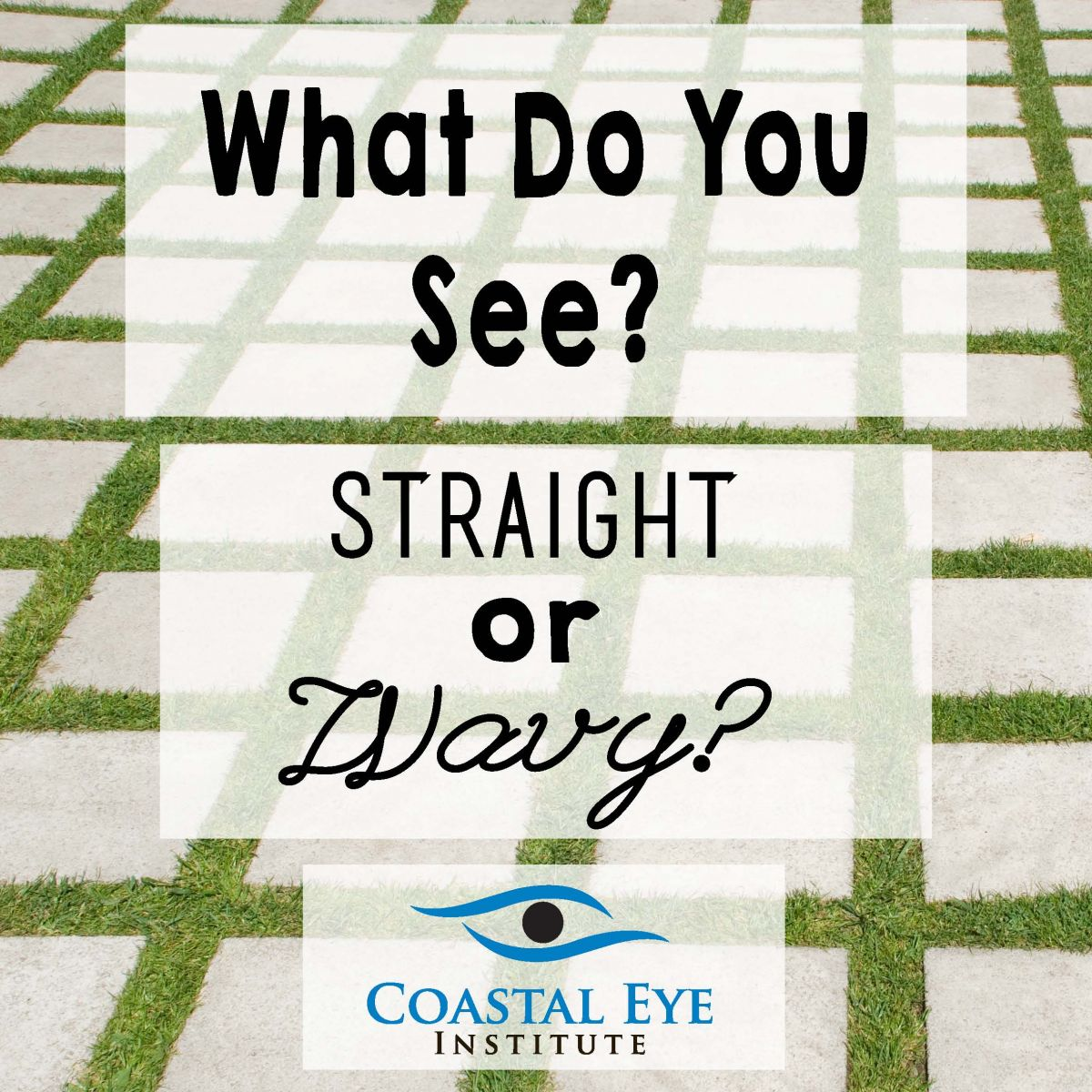 What do you see, straight or wavy image